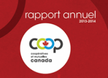 Rapport annuel de Co-operatives et mutuelles Canada : 2013-2014